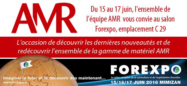 Du 15 au 17 juin, l'ensemble de l'équipe AMR vous convie au salon Forexpo, emplacement C 29