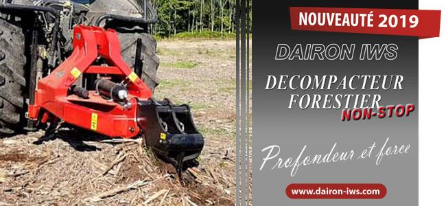 Le nouveau décompacteur forestier signé DAIRON IWS !
