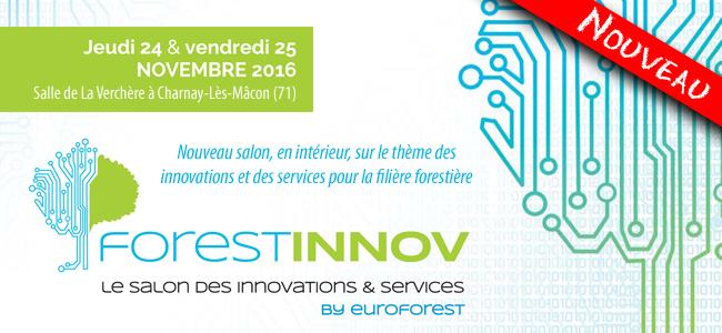 Euroforest lance ForestINNOV, le premier salon français des services et innovations pour la filière forestière