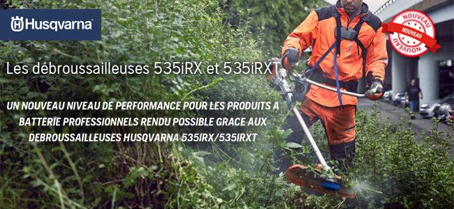 Les nouvelles débroussailleuses HUSQVARNA 535IRX / 535IRXT