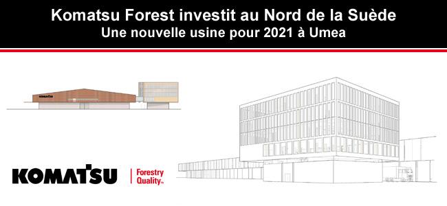 Une nouvelle usine Komatsu pour 2021 !