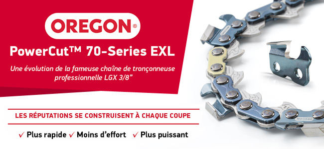 La nouvelle PowerCut™ 70-Series EXL chez OREGON !