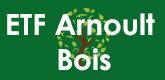 – ETF Arnould Bois –