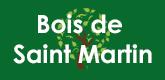 – Bois de Saint Martin –