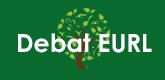 – Debat EURL –