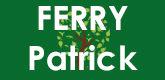 – Ferry Patrick –