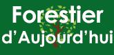 – Forestier d'Aujourd'hui –