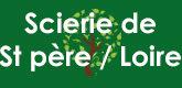 – Scierie de Saint Père sur Loire –