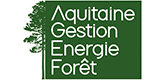 – Aquitaine Gestion Energie Forêt –