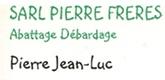 – Pierre Frères –